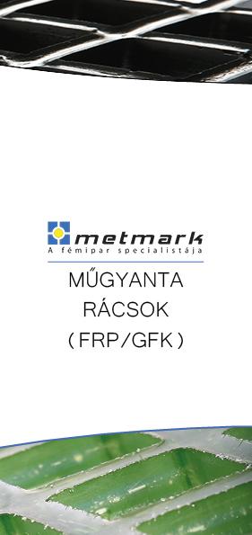 Metmark műgyanta rácsok leaflet